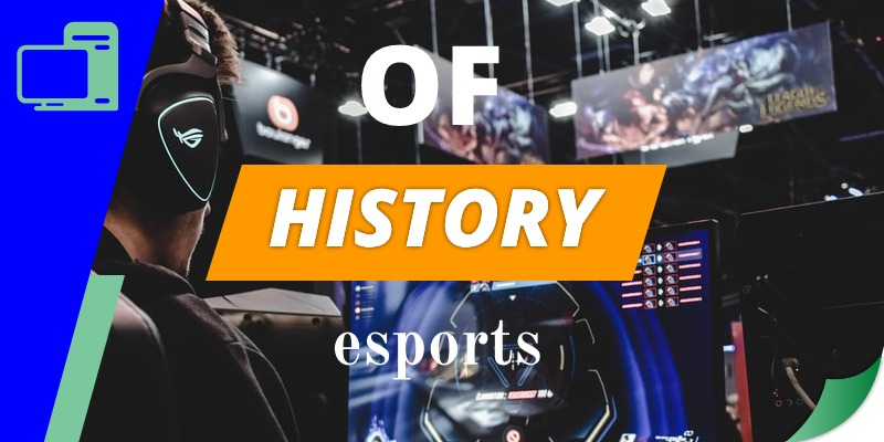 Esports History: Origin and Evolution
